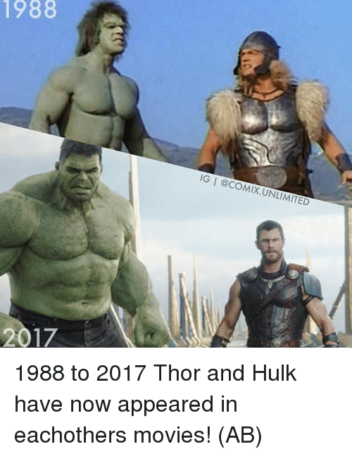 Memes, Movies, and Hulk: 1988  GI @COMIX.UNLIMITED 1988 to 2017 Thor and Hulk have now appeared in eachothers movies!   (AB)
