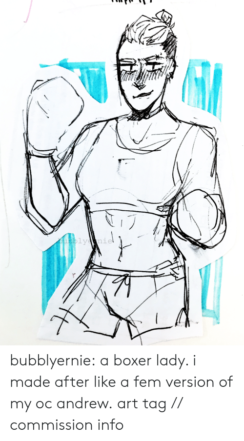 My Oc: 1e bubblyernie:  a boxer lady. i made after like a fem version of my oc andrew.art tag // commission info