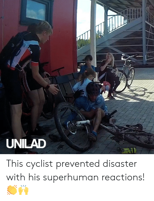reactions: 1NC  MOON  UNILAD This cyclist prevented disaster with his superhuman reactions! 👏🙌