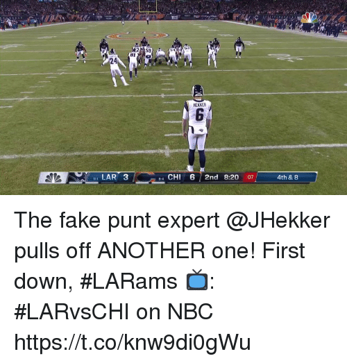 Another One, Fake, and Memes: 2  53  24  HEKKER  LAR 3  4 CHI 6 2nd 8:20 :07  8-4  4th & 8 The fake punt expert @JHekker pulls off ANOTHER one!  First down, #LARams  📺: #LARvsCHI on NBC https://t.co/knw9di0gWu