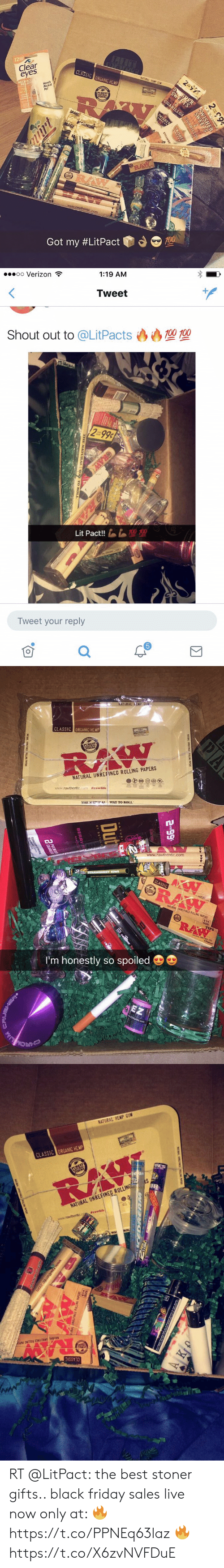 sher: 2 999  SATURAL HEWP  12  Clear  eyes  CLASSIC ORGANIC HEMP  S SHER  SWEETS  2  Hendy  Pecket  Pal  REDINES  RE EP  PUREST  NAFTRAL  ViBERS.  SWISHER  SWEET  MAG  GNUM  MAG  RAW  CLASSIC  RAW  www.rawthentic.com  Got my #LitPact  2 99  SWISHER  SWEETS  2  CIGARILLOSCIGARILLOS  SWISHE  STRAWBE   1:19 AM  oo Verizon  Tweet  100 700  Shout out to @LitPacts  2 0-99¢  0 00  Lit Pact!!  Tweet your reply  O  Σ  ORAW   NATURAL EMP GUM  CLASSIC ORGANIC HEMP)  ENTI  PUREST  BERS  RAW  NATURAL UNREFINED ROLLING PAPERS  www.rawthentic.com#rawlife  WAY TO ROLL  THE NATIPAT  www.rawthentic.com  STRAWBERRY KIW  CLASSIC  RAW  ন  NATORAL UNREFINEC ROLLING PAPERS  114  RA  I'm honestly so spoiled  EZ  HRON  PA  NBL IREFINCE LING NPLRS  2 o99  Dut   NATURAL HEMP GUM  CLASSIC ORGANIC HEMP  BERS  RAW  NATURAL UNREFINED ROLLING  www.rawthentic.co  #eawlife  NARAL UNREFINED ROLLING PAPER  CLASSIC  www.rawthentic.com RT @LitPact: the best stoner gifts..   black friday sales live now   only at: 🔥 https://t.co/PPNEq63laz 🔥 https://t.co/X6zvNVFDuE
