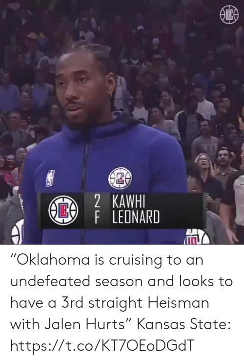 """kansas: 2 KAWHI  AE4  F LEONARD """"Oklahoma is cruising to an undefeated season and looks to have a 3rd straight Heisman with Jalen Hurts""""  Kansas State:  https://t.co/KT7OEoDGdT"""