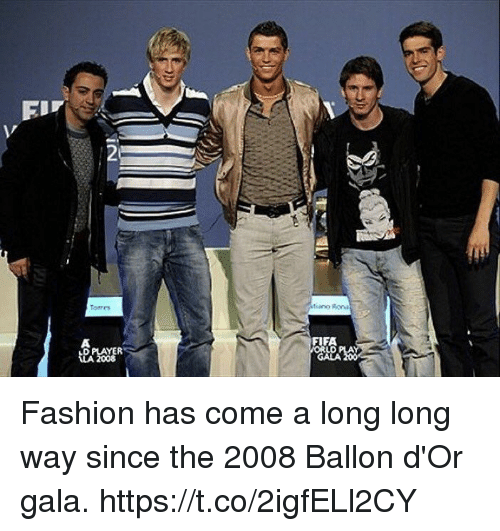 Fashion, Fifa, and Soccer: 2  tores  FIFA  LD  GALA  D PLAYER  2008 Fashion has come a long long way since the 2008 Ballon d'Or gala. https://t.co/2igfELl2CY
