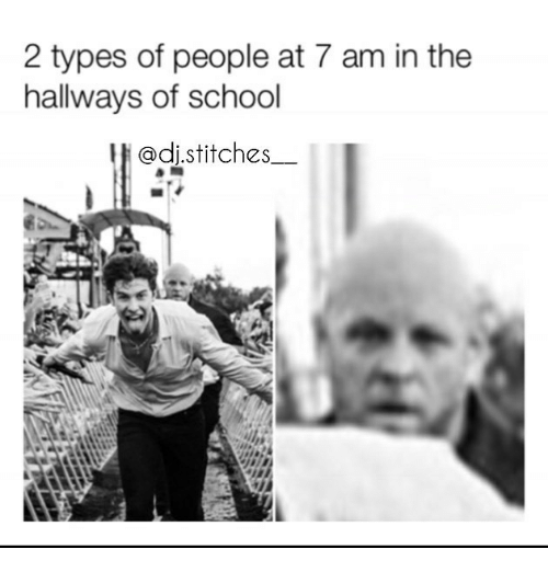 School, Stitches, and People: 2 types of people at 7 am in the  hallways of school  @di.stitches__