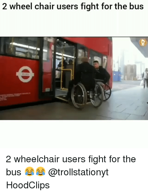 Funny, Chair, and Fight: 2 wheel chair users fight for the bus 2 wheelchair users fight for the bus 😂😂 @trollstationyt HoodClips