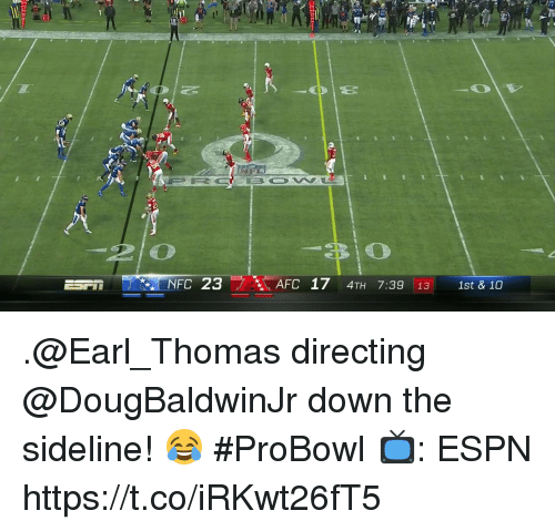Espn, Memes, and 🤖: 20  NFC 23  AFC 17 4TH 7:39 13 1st & 10 .@Earl_Thomas directing @DougBaldwinJr down the sideline! 😂 #ProBowl   📺: ESPN https://t.co/iRKwt26fT5