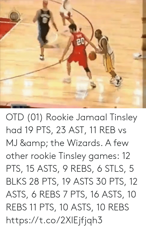 Memes, Games, and Wizards: 20 OTD (01) Rookie Jamaal Tinsley had 19 PTS, 23 AST, 11 REB vs MJ & the Wizards.   A few other rookie Tinsley games: 12 PTS, 15 ASTS, 9 REBS, 6 STLS, 5 BLKS 28 PTS, 19 ASTS 30 PTS, 12 ASTS, 6 REBS 7 PTS, 16 ASTS, 10 REBS 11 PTS, 10 ASTS, 10 REBS https://t.co/2XlEjfjqh3