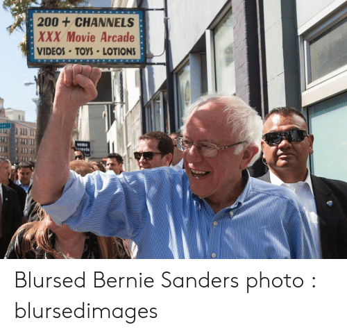 Bernie Sanders: 200+CHANNELS  XXX Movie Arcade  VIDEOS-TOYS LOTIONS  Soma  gets Blursed Bernie Sanders photo : blursedimages