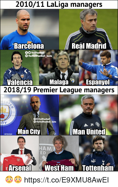 Barcelona, Memes, and Premier League: 2010/11 LaLiga managers  Barcelona  Real Madrid  rollFootbll  ThetrollFootball Insta  Espanyol  Valencia MalagaES  2018/19 Premier League managers  94  TrollFootball  TheTrollFootball Insta  TY  Man City  Man United  HAM  ED  MP  EArsenalWest Ham Tottenham 😳😳 https://t.co/E9XMU8AwEI