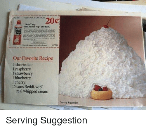 """blueberry: 20r off an  size Redd-wip""""product.  Our Favorite Recipe  I shortcake  I raspberry  I strawberry  l blueberry  l cherry  15 cans Reddi-wip  real whipped cream  Serving Suggestion Serving Suggestion"""