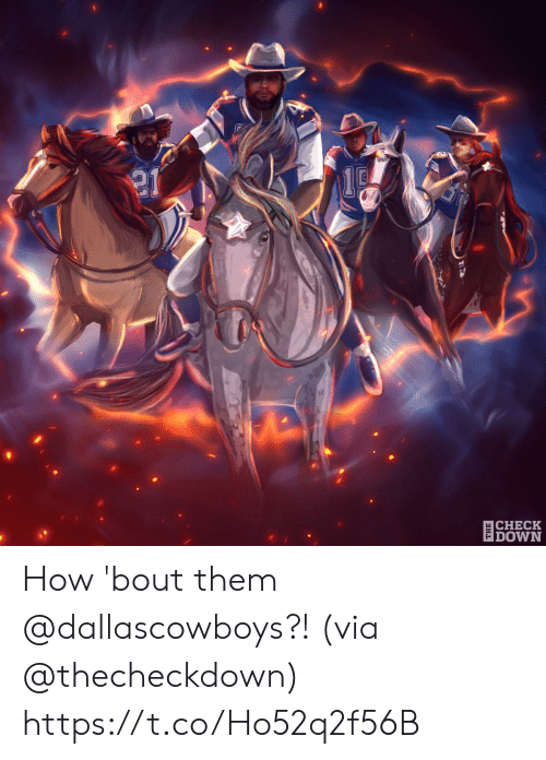 Memes, 🤖, and How: 21  CHECK  DOWN How 'bout them @dallascowboys?! (via @thecheckdown) https://t.co/Ho52q2f56B