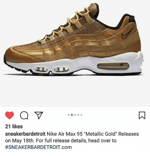 The Nike Air Max 95 Metallic Gold Releases Tomorrow