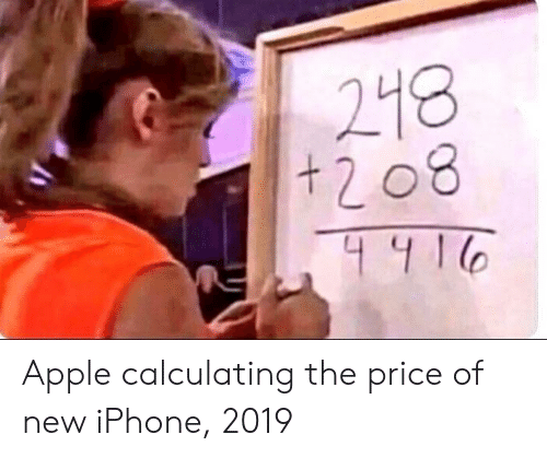 Apple, Iphone, and New Iphone: 218  t 2 08 Apple calculating the price of new iPhone, 2019
