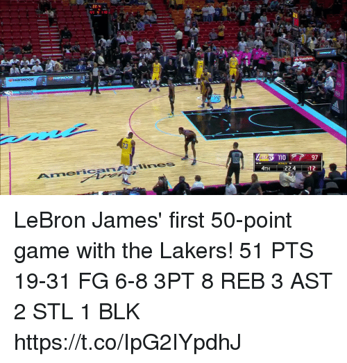 Andrew Bogut, Los Angeles Lakers, and LeBron James: 22.  23  23  110  BONUS  Americanrlines  4TH :22.4 12 LeBron James' first 50-point game with the Lakers!  51 PTS 19-31 FG 6-8 3PT 8 REB 3 AST 2 STL 1 BLK https://t.co/IpG2IYpdhJ