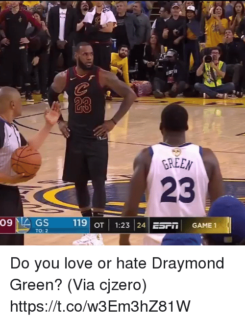 Draymond Green: 23  GREEN  23  os639  TO: 2  119OT 1:23 24 ESF GAME 1 Do you love or hate Draymond Green?  (Via cjzero) https://t.co/w3Em3hZ81W