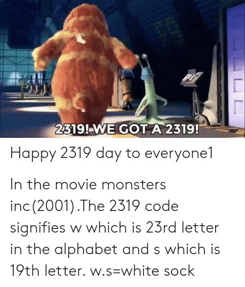2319!-We GOT a 2319! Happy 2319 Day to Everyonel in the