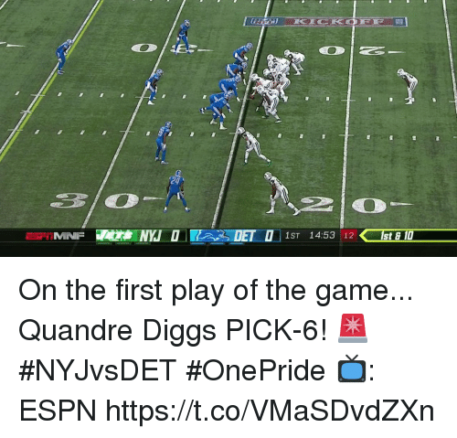 Espn, Memes, and The Game: 24  IMNF  1ST 14:53 12st & 1 On the first play of the game...  Quandre Diggs PICK-6! 🚨 #NYJvsDET #OnePride  📺: ESPN https://t.co/VMaSDvdZXn