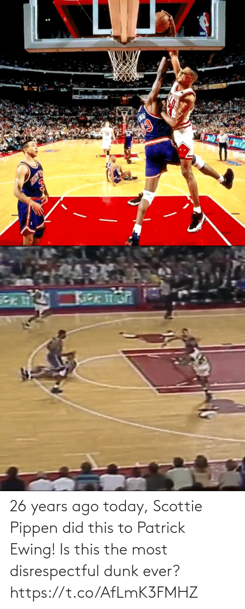 ago: 26 years ago today, Scottie Pippen did this to Patrick Ewing! Is this the most disrespectful dunk ever? https://t.co/AfLmK3FMHZ