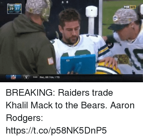 Fox Fl Breaking Raiders Trade Khalil Mack To Aaron Rodgers Game