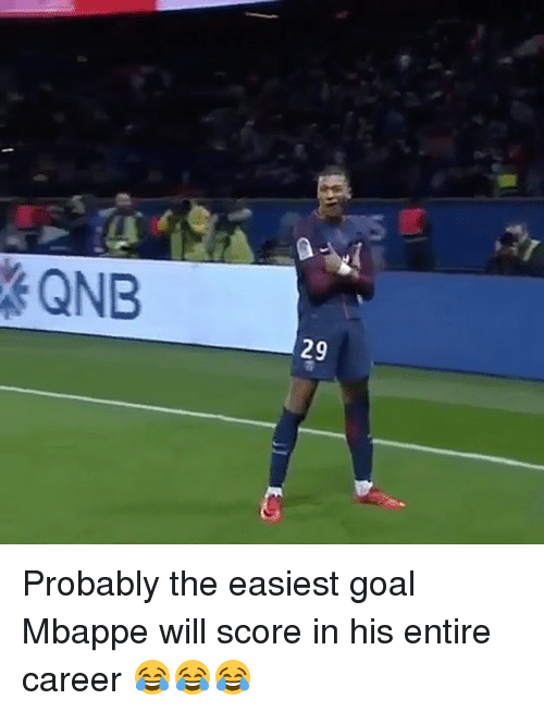 Memes, Goal, and 🤖: 29 Probably the easiest goal Mbappe will score in his entire career 😂😂😂