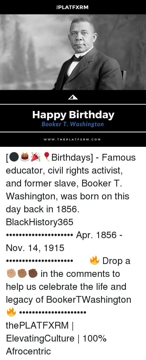 a biography of booker t washington a black civil rights activist Black history civil rights movement see the booker t washington fact file below or download the 34 page after the civil war, booker and his mother.
