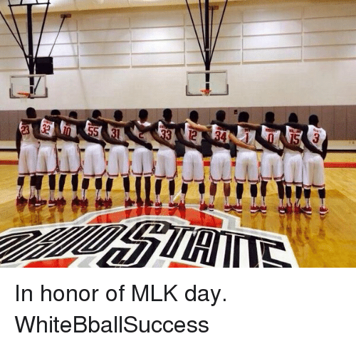 Basketball, MLK Day, and White People: 3  4 In honor of MLK day. WhiteBballSuccess