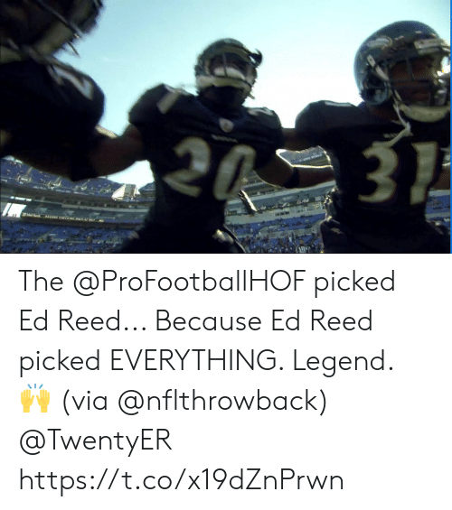 Memes, Ed Reed, and 🤖: 3  AS CHECGONL A The @ProFootballHOF picked Ed Reed... Because Ed Reed picked EVERYTHING.   Legend. 🙌 (via @nflthrowback) @TwentyER https://t.co/x19dZnPrwn