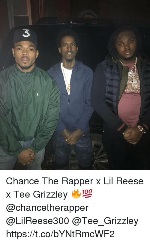 Chance the Rapper, Memes, and 🤖: 3  it Chance The Rapper x Lil Reese x Tee Grizzley 🔥💯 @chancetherapper @LilReese300 @Tee_Grizzley https://t.co/bYNtRmcWF2