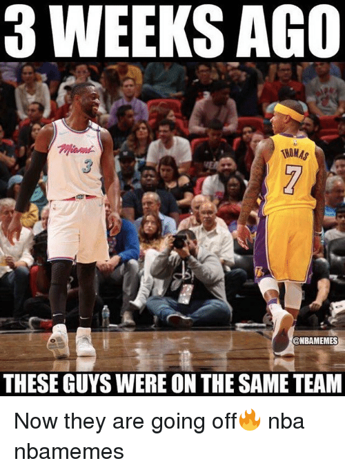 Basketball, Nba, and Sports: 3 WEEKS AGO  HOMA  @NBAMEMES  THESE GUYS WERE ON THE SAME TEAM Now they are going off🔥 nba nbamemes
