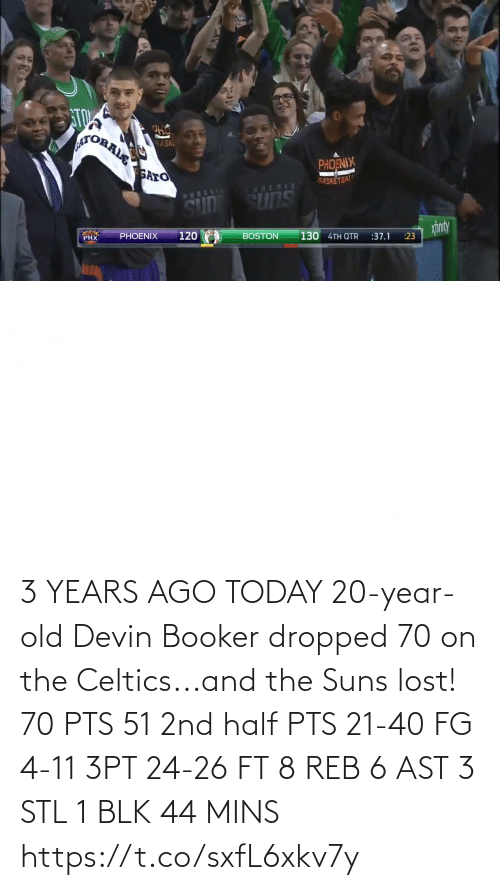Lost: 3 YEARS AGO TODAY 20-year-old Devin Booker dropped 70 on the Celtics...and the Suns lost!   70 PTS 51 2nd half PTS 21-40 FG 4-11 3PT 24-26 FT 8 REB 6 AST 3 STL 1 BLK 44 MINS   https://t.co/sxfL6xkv7y