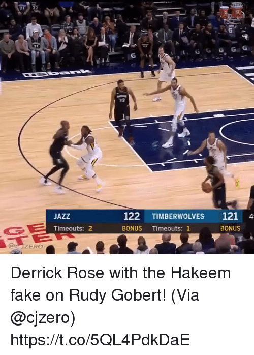 Derrick Rose, Fake, and Memes: 32  JAZZ  122 TIMBERWOLVES 121 4  Timeouts: 2  BONUS Timeouts: 1  BONUS  @CJZERO Derrick Rose with the Hakeem fake on Rudy Gobert!   (Via @cjzero)  https://t.co/5QL4PdkDaE