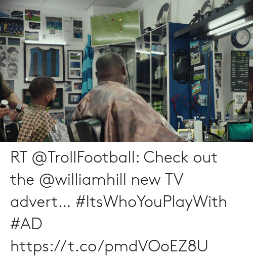 Soccer, Check, and New: 32A319  VAq RT @TrollFootball: Check out the @williamhill new TV advert… #ItsWhoYouPlayWith #AD https://t.co/pmdVOoEZ8U