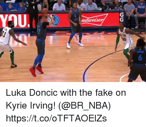 Fake, Kyrie Irving, and Memes: 34  wesen Luka Doncic with the fake on Kyrie Irving!   (@BR_NBA)  https://t.co/oTFTAOElZs