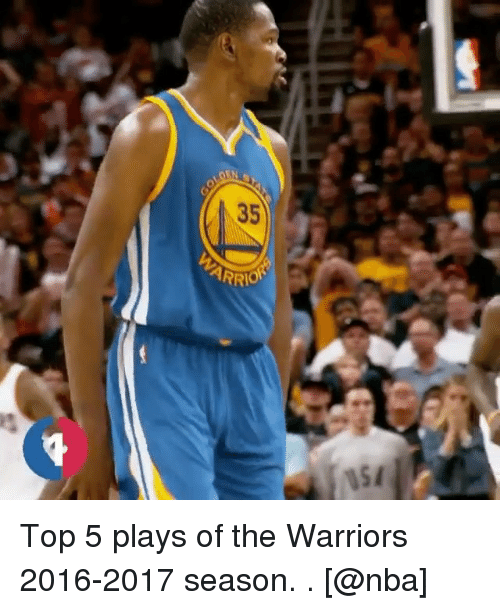 Basketball, Golden State Warriors, and Nba: 35  ARR Top 5 plays of the Warriors 2016-2017 season. . [@nba]