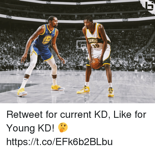 Memes, Sonic, and 🤖: 35  SONIC  ING Retweet for current KD, Like for Young KD! 🤔 https://t.co/EFk6b2BLbu