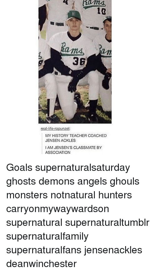 Iamed: 3B  real-life-rapunzel:  MY HISTORY TEACHER COACHED  JENSEN ACKLES  IAM JENSEN'S CLASSMATE BY  ASSOCIATION Goals supernaturalsaturday ghosts demons angels ghouls monsters notnatural hunters carryonmywaywardson supernatural supernaturaltumblr supernaturalfamily supernaturalfans jensenackles deanwinchester
