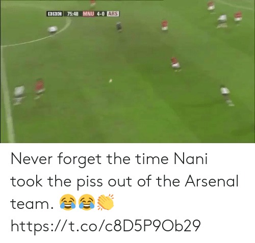 Arsenal, Soccer, and Time: 3B75:48 MNU 4-0 ARS Never forget the time Nani took the piss out of the Arsenal team. 😂😂👏 https://t.co/c8D5P9Ob29