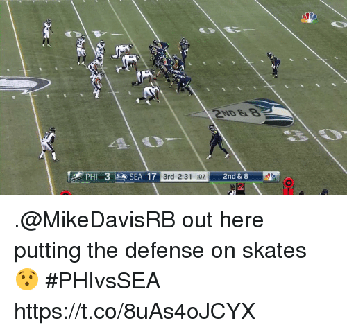 Skates: 3rd 2:31 :07  2nd & 8 .@MikeDavisRB out here putting the defense on skates 😯 #PHIvsSEA https://t.co/8uAs4oJCYX