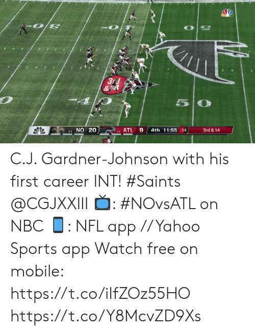 Memes, Nfl, and New Orleans Saints: 3rd  &  4  5  9-2 NO 20  ATL  4th 11:55 :04  3rd & 14  3-8 C.J. Gardner-Johnson with his first career INT! #Saints @CGJXXIII  📺: #NOvsATL on NBC 📱: NFL app // Yahoo Sports app Watch free on mobile: https://t.co/iIfZOz55HO https://t.co/Y8McvZD9Xs