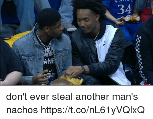 Memes, 🤖, and Another: 4  3 don't ever steal another man's nachos https://t.co/nL61yVQlxQ
