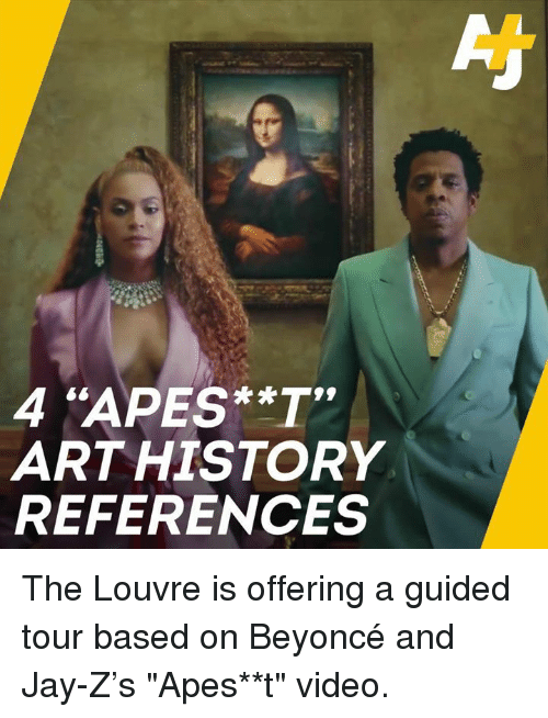"""Beyonce, Jay, and Jay Z: 4 """"APES**T  ARTHISTORY  REFERENCES The Louvre is offering a guided tour based on Beyoncé and Jay-Z's """"Apes**t"""" video."""