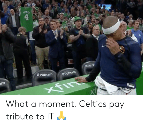 Celtics, Moment, and What: 4  OPutna  OPutnam  Putnam What a moment. Celtics pay tribute to IT 🙏