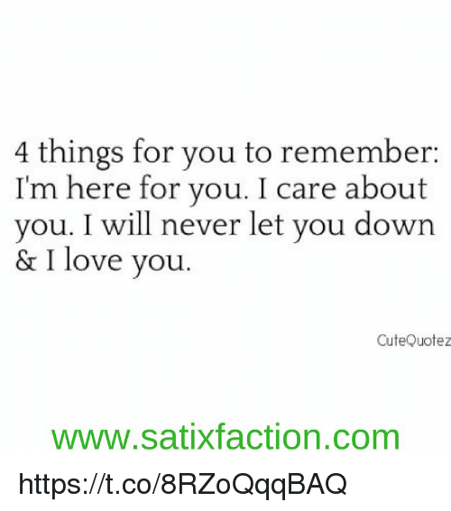 4 Things for You to Remember I\'m Here for You I Care About ...