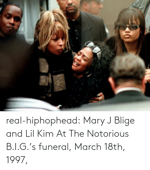 mary j: 40 real-hiphophead:  Mary J Blige and Lil Kim  At The Notorious B.I.G.'s funeral, March 18th, 1997,