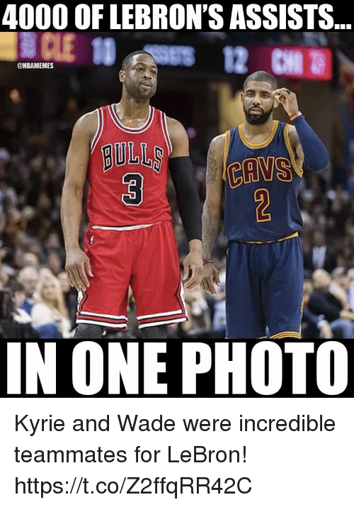 Lebron, One, and Photo: 4000 OF LEBRON'S ASSISTS  @NBAMEMES  gULL  IN ONE PHOTO Kyrie and Wade were incredible teammates for LeBron! https://t.co/Z2ffqRR42C