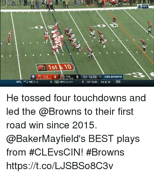Memes, Nfl, and Sports: 41  30  NFL  80  1st &10  -CLE6-11 O 1-  CIN0 1ST 14:56 12 CBS SPORTS  5-5)  NFL 7 NE 17-31 OGD  NYJ (3-7)。  0 1ST 15:00 1st & 10 25  ) He tossed four touchdowns and led the @Browns to their first road win since 2015.   @BakerMayfield's BEST plays from #CLEvsCIN! #Browns https://t.co/LJSBSo8C3v
