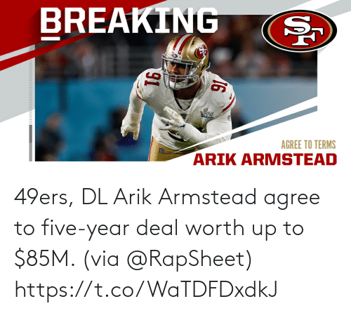 five: 49ers, DL Arik Armstead agree to five-year deal worth up to $85M. (via @RapSheet) https://t.co/WaTDFDxdkJ