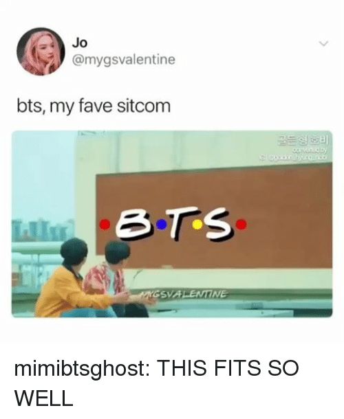Tumblr, Blog, and Fave: 4Jo  @mygsvalentine  bts, my fave sitcom mimibtsghost:  THIS FITS SO WELL