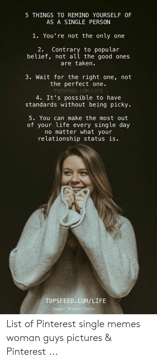 5 Things To Remind Yourself Of As A Single Person 1 You Re