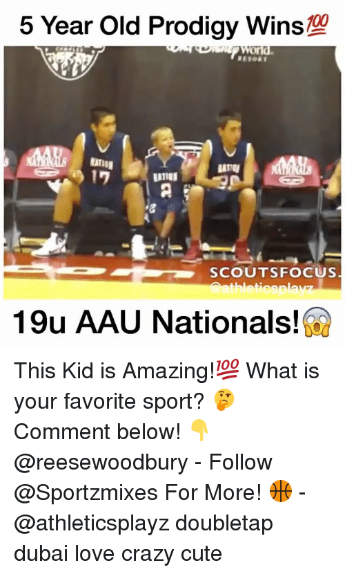 Crazy, Cute, and Love: 5 Year Old Prodigy WinS  A  SCOUTS FOCUS  thleticsplav  19u AAU Nationals! This Kid is Amazing!💯 What is your favorite sport? 🤔 Comment below! 👇@reesewoodbury - Follow @Sportzmixes For More! 🏀 - @athleticsplayz doubletap dubai love crazy cute